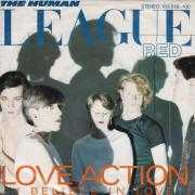 Coverafbeelding The Human League - Love Action (I Believe In Love)