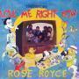 Coverafbeelding Rose Royce - Love Me Right Now