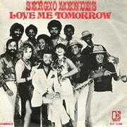 Details Sergio Mendes - Love Me Tomorrow