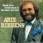 Coverafbeelding Arie Ribbens - Maar D'r Is T'r Één Waar Ik Het Meest Van Hou