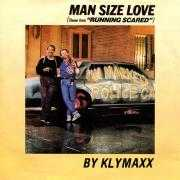 "Coverafbeelding Klymaxx - Man Size Love (Theme from ""Running Scared"")"
