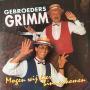 Coverafbeelding Gebroeders Grimm - Mogen Wij Hier Binnenkomen