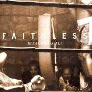 Coverafbeelding Faithless - Muhammad Ali