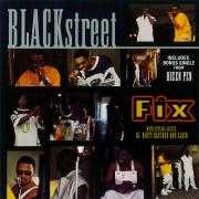 Coverafbeelding Blackstreet with special guests Ol' Dirty Bastard and Slash - Fix