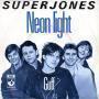 Details Superjones - Neon Light