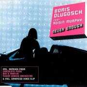 Details Boris Dlugosch feat. Roisin Murphy - Never Enough