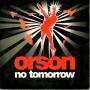 Coverafbeelding Orson - No Tomorrow