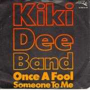 Coverafbeelding Kiki Dee Band - Once A Fool