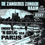 Coverafbeelding De Zangeres Zonder Naam en Haar Broer Jerry - Onder 'n Brug Van Parijs