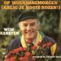 Coverafbeelding Wim Kersten - Op Woensdagmorgen (Krijg Je Rooie Rozen!)