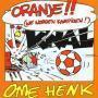 Coverafbeelding Ome Henk - Oranje!! (We Worden Kampioen!)