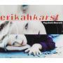 Details Erikah Karst - Psychotic Neurotic