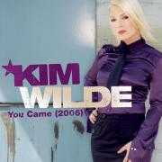 Coverafbeelding Kim Wilde - You Came (2006)