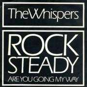 Coverafbeelding The Whispers - Rock Steady