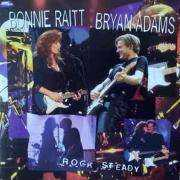 Coverafbeelding Bonnie Raitt & Bryan Adams - Rock Steady