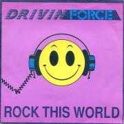 Details Drivin Force - Rock This World