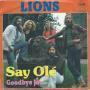 Coverafbeelding Lions - Say Olé