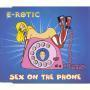 Coverafbeelding E-Rotic - Sex On The Phone