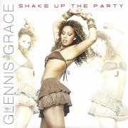 Coverafbeelding Glennis Grace - Shake Up The Party