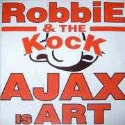 Coverafbeelding Robbie & The Kock - Ajax Is Art
