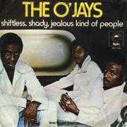 Coverafbeelding The O'Jays - Shiftless, Shady, Jealous Kind Of People