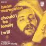 Coverafbeelding Hans Vermeulen - Should I Be Lonely