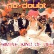 Coverafbeelding No Doubt - Simple Kind Of Life