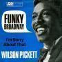 Coverafbeelding Wilson Pickett - Funky Broadway