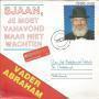 Coverafbeelding Vader Abraham - Sjaan, Je Moet Vanavond Maar Niet Wachten