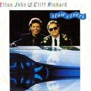 Coverafbeelding Elton John & Cliff Richard - Slow Rivers
