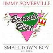 Coverafbeelding Jimmy Somerville with Bronski Beat - Smalltown Boy (1991 Remix)