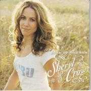Details Sheryl Crow - Soak Up The Sun