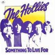 Coverafbeelding The Hollies - Something To Live For