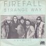 Details Firefall - Strange Way