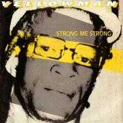 Coverafbeelding Yellowman - Strong Me Strong