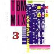 Coverafbeelding Sample Syndicate - TBM Mix 3 - I Wanna Make You Dance