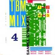 Coverafbeelding Sample Syndicate - TBM Mix 4 - Work That Body, Move That Body!