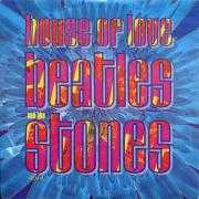 Coverafbeelding House Of Love - Beatles And The Stones - Remix