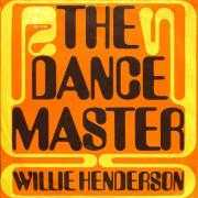 Details Willie Henderson - The Dance Master