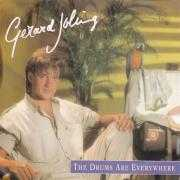 Coverafbeelding Gerard Joling - The Drums Are Everywhere