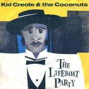 Coverafbeelding Kid Creole & The Coconuts - The Lifeboat Party