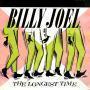 Coverafbeelding Billy Joel - The Longest Time