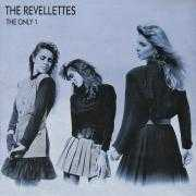 Details The Revellettes - The Only 1