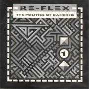 Coverafbeelding Re-Flex - The Politics Of Dancing