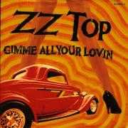 Details ZZ Top - Gimme All Your Lovin'