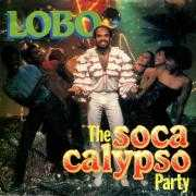 Coverafbeelding Lobo ((NLD)) - The Soca Calypso Party