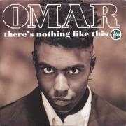 Details Omar - There's Nothing Like This