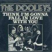 Coverafbeelding The Dooleys - Think I'm Gonna Fall In Love With You
