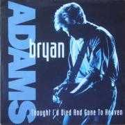 Coverafbeelding Bryan Adams - Thought I'd Died And Gone To Heaven