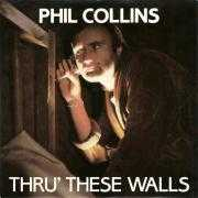 Coverafbeelding Phil Collins - Thru' These Walls